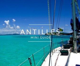 Conseils pratiques pour partir aux Antilles