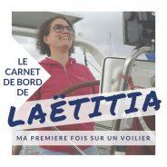 Le carnet de bord de Laëtitia, débutante en voilier
