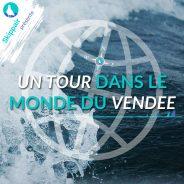 Un tour dans le monde du Vendée Globe 2016