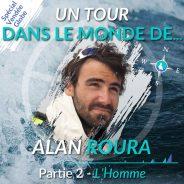 Un tour dans le monde d'Alan Roura (2) – L'homme de mer au-delà du Vendée